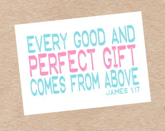"Religious ""Perfect Gift"" Nursery Wall Art DIY Printable in Aqua and Pink- James 1:17"