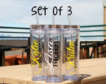 SALE, 3 Skinny Personalized Bridesmaid Tumblers - Wedding Party Acrylic Tall Tumblers - Set of THREE