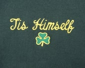 Vintage 90s 'Tis Himself' Irish St. Patty's Day Shirt