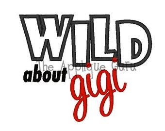 Wild About Gigi Applique -- Machine Embroidery Design