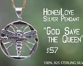 God Save The Queen HoneyLove.org Silver Pendant (100% .925 Sterling Silver)
