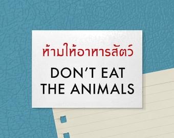 Thai Fridge Magnet. Funny Vegetarian Motto. Don't Eat the Animals