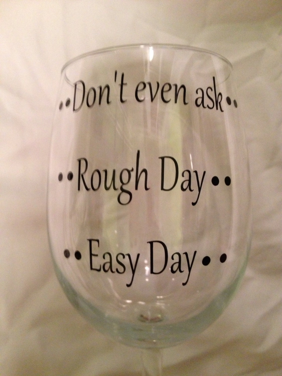 Classy Bitches Drink Wine Custom DIY Vinyl Sign / Glass