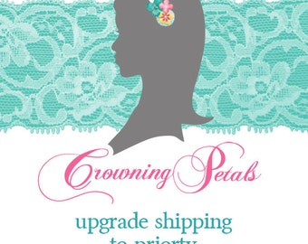 Upgrade Shipping to Priority Mail, Crowning Petals Shipping Upgrade, 2-3 Day