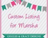 Custom Listing for Marsha