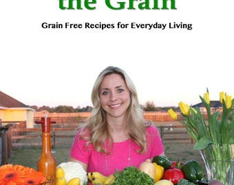 Gluten Free Cookbook Paleo Grain Free Low Carb