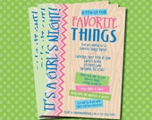 Favorite Things Party Invitations. Printable 5x7 inch Invitations customized just for you. Colors can be changed at no additional charge.