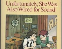 Vintage 1981 Doonesbury GB Trudeau 1st Ed Unfortunately, She Was Wired