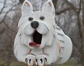 Westie the Dog Birdhouse or Feeder