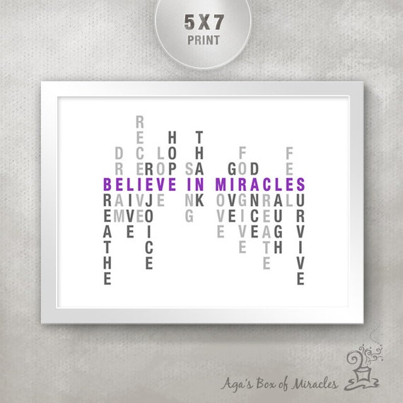 Believe In Miracles Inspirational Quote PRINT / Cancer Get