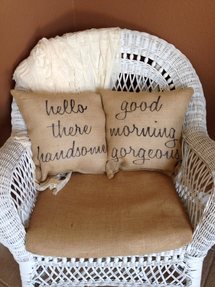 Hello Handsome Good Morning Beautiful By Burlapheartstrings