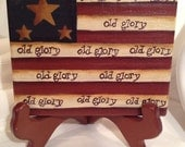 Primitive Americana Old Glory Mini Plaque Hand crafted and Painted