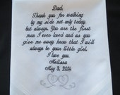 Free Gift box included. Personalized Embroidered Wedding Handkerchief. Gift to a very special Daddy.