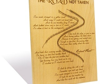 The Road Not Taken by Robert Frost engraved on a  Wooden Plaque