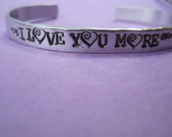 I love you more bracelet    larger font bracelet