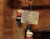 RESERVED Old, old times... rustic earthy organic mismatched earrings from all over the world...