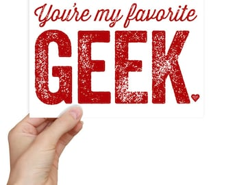 Nerdy Anniversary Card - You're My Favorite Geek - Wedding Shower Geekery Gift - Geek Chic Love Card English Gifts Gag Gift