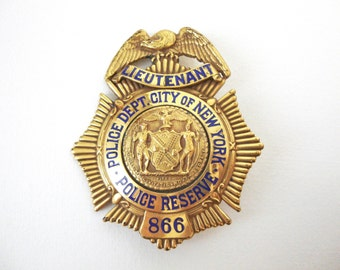 Dieges & Clust Lieutenant Gold Filled New York City Police Department Police Reserve Badge Circa 1920s To 1930s