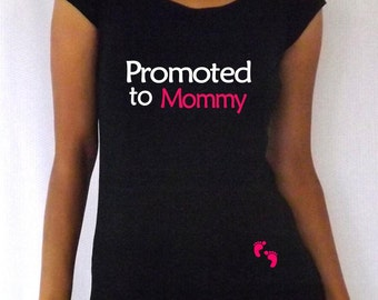 "Fun,cute, maternity Shirt ""Promoted to Mommy"" with footprints- VA065"
