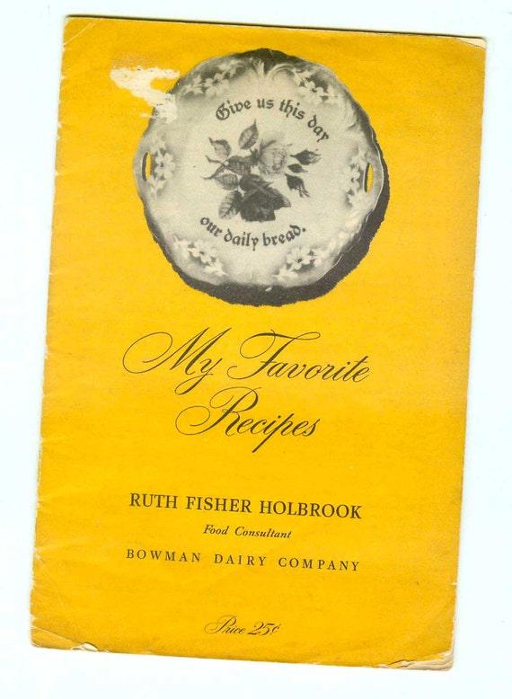 Vintage Bowman Dairy Golden Guernsey Cookbook Recipes Ruth Fisher Holbrook Cookbooklet