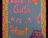 Hand Painted Southern Girls Owl Flat Canvas Panel...Owl Art...Southern Art...South...Dorm Decor...Dorm Art