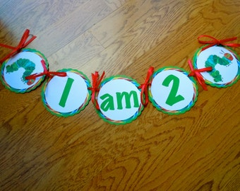 The Very Hungry Caterpillar high chair banner, I am 1, birthday