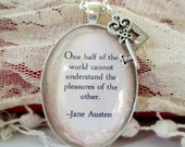 Jane Austen quote pendant necklace, Pride and Prejudice jewellery 'One half of the world...'