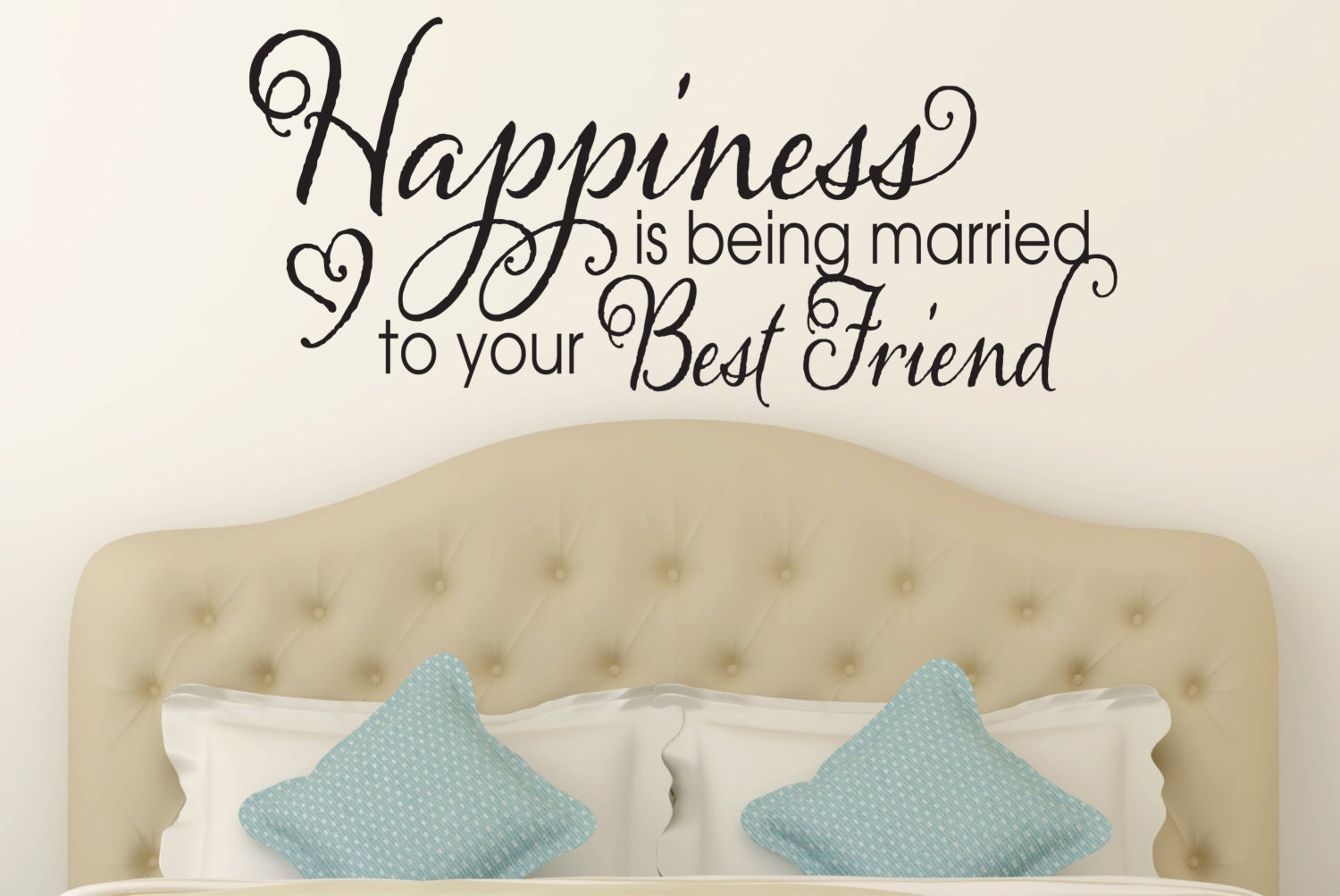Happiness is Being Married to Your Best Friend Wall Decal by Davis VinylDesignsDavisVinylDesigns