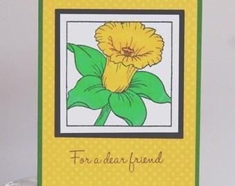 Dear Friend Daffodil All Occasion and Birthday Hand Made Card