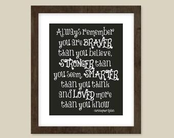 Nursery quote print  -  8 x 10 print - Nursery kids decor - Christopher Robin quote print - Braver, Stronger, Smarter, - Winnie the pooh