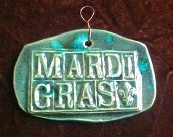 Mardi Gras ocean green handmade Pottery Ornament