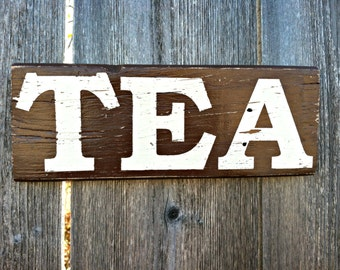 Made to Order - Distressed Wooden TEA Kitchen / Dining Room Rustic Sign