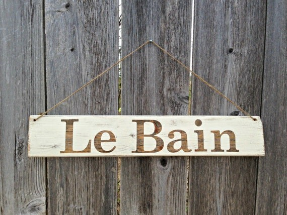 bathroom sign le bain french bath wooden sign rustic distressed shabby chic wall decor. Black Bedroom Furniture Sets. Home Design Ideas