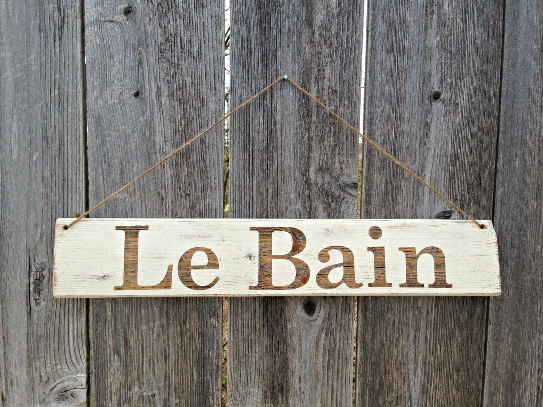made to order bathroom sign le bain french bath wooden sign. Black Bedroom Furniture Sets. Home Design Ideas