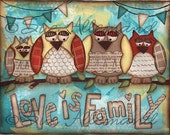 "LOVE IS FAMILY Original 10"" x 8"" Print, Turquoise Owls, Original Mixed Media Painting by Sue Allemand, Wall Art, Yoga Nursery Art"