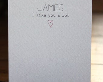 Personlised I Like You Valentine's Day Card