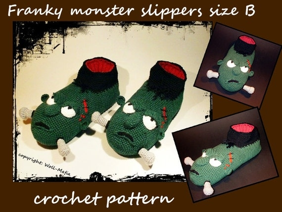 "crochet pattern ""Franky the monster slippers"" Size B"
