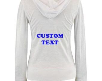 Black Light Zip-up Hoodie with Custom Wording on the Back . Custom Jacket . Custom Hoodie . Custom Zip-up . White Zip-up