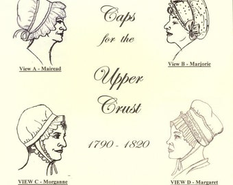 CWH05 - 1720 to 1820 Caps for the Upper Crust Sewing Pattern by Country Wives