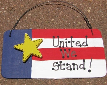 Patriotic Sign 10977UWS - United We Stand