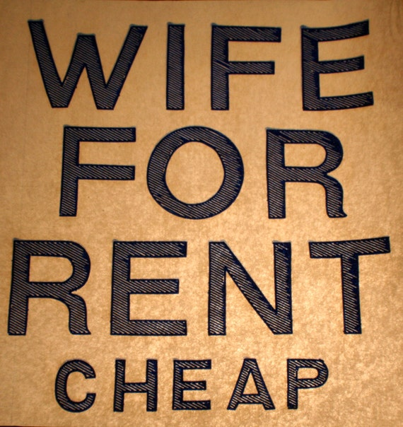 Cheap Rent: Items Similar To Wife For Rent, CHEAP