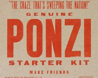 PONZI STARTER KIT Hand Printed Letterpress Poster