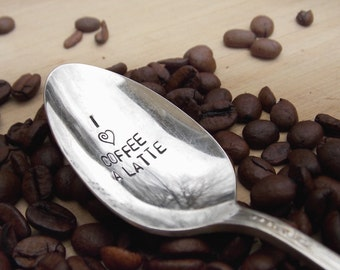 I Love Coffee A Latte, Coffee Spoon, Hand stamped, Gift Under 10, Personalized Gift, Gift for her