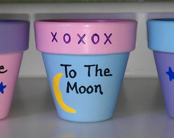 Flower Pots Love you to the moon and back