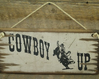 Cowboy Up, Western, Antiqued, Wooden Sign