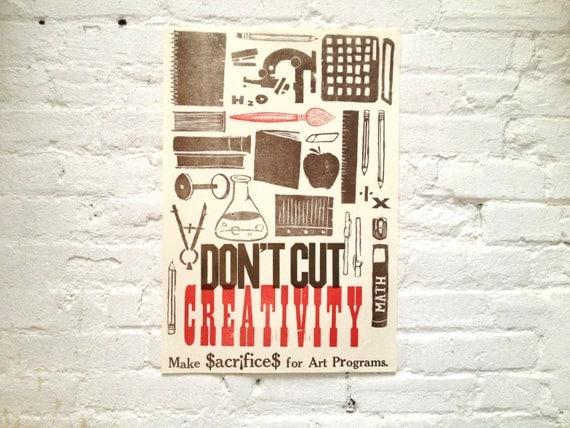 Don't Cut Creativity Letterpressed Poster