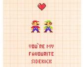 You're My Favourite Sidekick - Mario & Luigi Nintendo Love Romance Friend Card