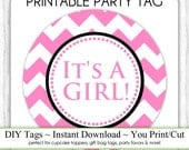 Instant Download - Pink Chevron Baby Shower Printable Party Tag, Cupcake Topper, DIY, You Print, You Cut
