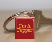 I'm A Pepper Dr Pepper Scrabble Tile Keychain JP980
