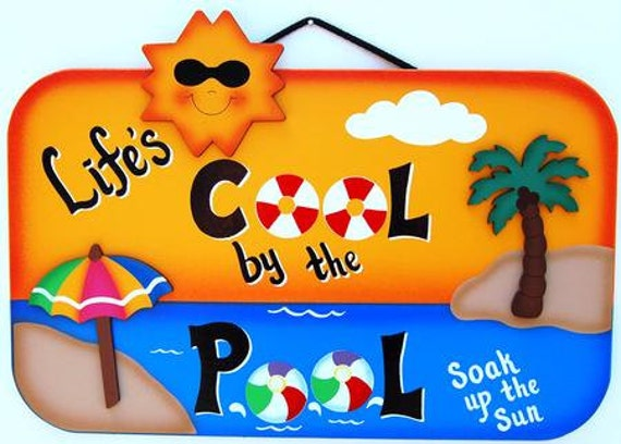 Outdoor Pool Sign - Life's Cool By the Pool
